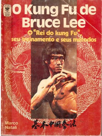 Livro O Kung Fu De Bruce Lee Marco Natali Raro Usado