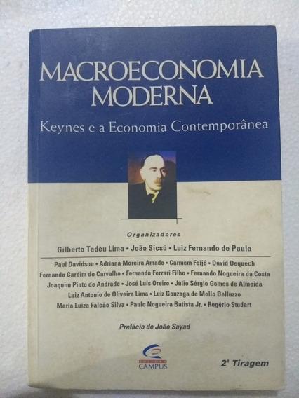Macroeconômica Moderna - Keynes E A Economia Contemporânea