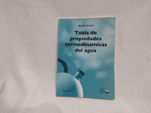 Imagen 1 de 5 de Tabla Propiedades Termodinamicas Del Agua Turchetti