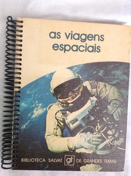 As Viagens Espaciais - Biblioteca Salvat - 1979 - Raríssimo!