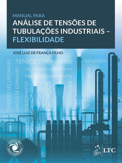 Manual Para Análise De Tensões Em Tubulações Industriais