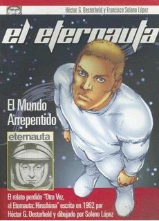 Eternauta, El. El Mundo Arrepentido