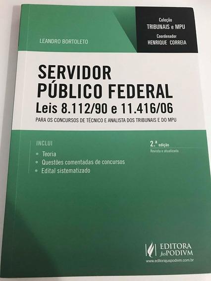 Livro - Servidor Público Federal - Leis 8.112/90 E 11.416/06