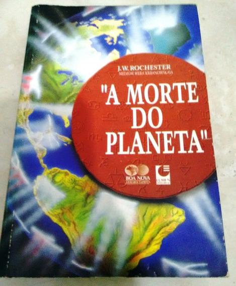 A Morte Do Planeta - J. W. Rochester (livro)