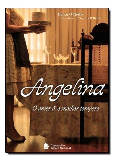 Angelina - O Amor E O Melhor Tempero