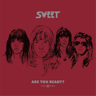 Sweet - Are You Ready: The Rca Era