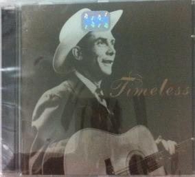 Hank Williams Timeless [cd Original Lacrado Fabrica]