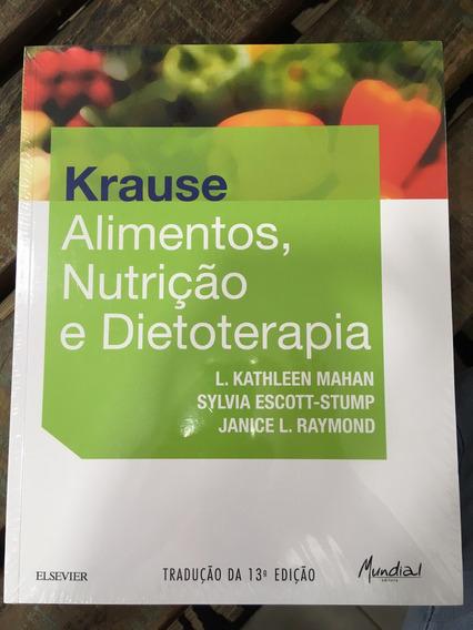 Livro: Krause - Alimentos, Nutrição E Dietoterapia, 13a. Ed.