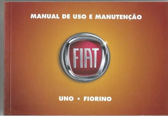 Manual Proprietário Uno Antig 2011 C/suplementos Frete Grats