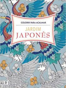 Colorir Para Acalmar - Jardim Japones S/