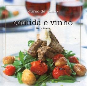 Comida E Vinho (curso De Vinho) Dowey, Mary