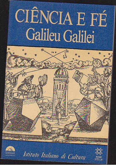 Livro Ciencia E Fe - Galileu Galilei - Nova Stella