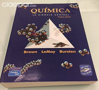 Química. La Ciencia Central. Brown, Lemay. Edicion 9. Con Cd