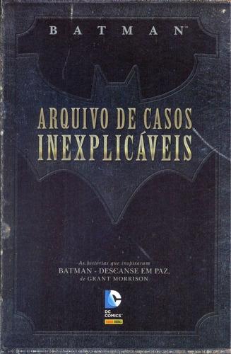 Batman Arquivo De Casos Inexplicáveis Dc Comics Panini 2013