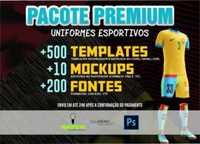 Pacote Premium - Uniformes Esportivos