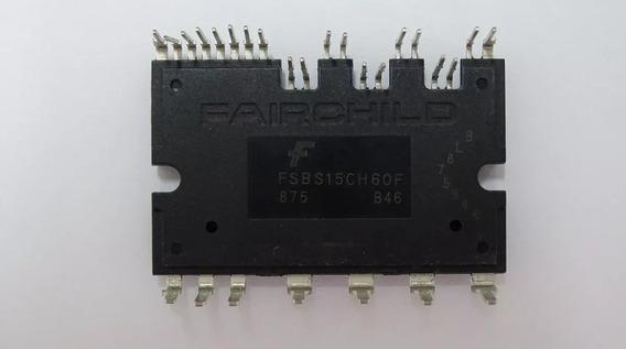 Modulo Igbt Fsbs15ch60f Ar Condicionado Consul Inverter