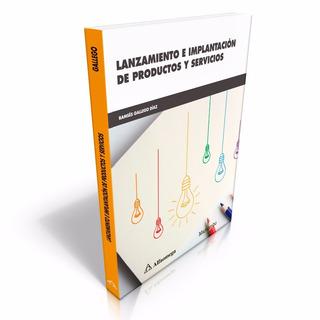 Lanzamiento E Implantación De Productos Y Servicios
