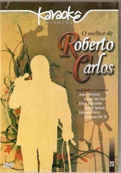 Dvd Karaokê O Melhor De Roberto Carlos - Novo***