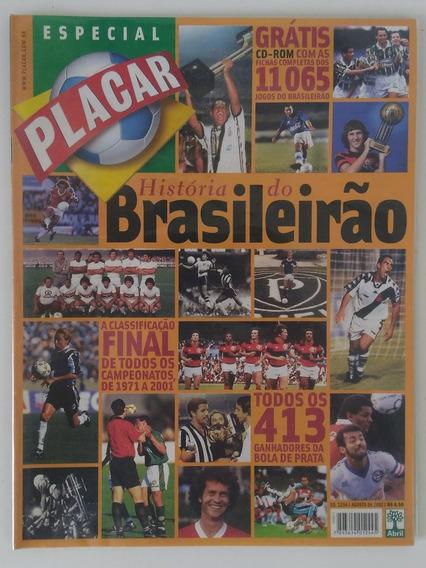 Revista Placar Especial - A História Do Brasileirão