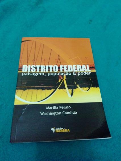 Distrito Federal Paisagem,população E Poder, Marilia Peluso