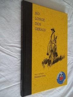 Livro - Nelson Cruz - No Longe Dos Gerais - Juvenil
