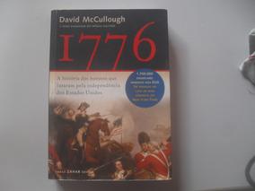 1776: A História Dos Homens Que Lutaram