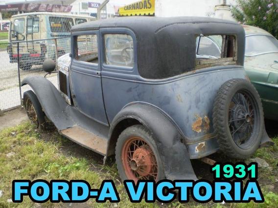 Ford-a Victoria Año 1930/31 Para Restaurar