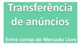 Copiar-duplicar 7.000 Anúncios Entre Contas Mercado Livre