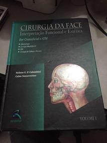 Cirurgia Da Face - Interpretação Funcional E Estética