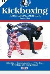 Kickboxing: Arte Marcial Americana - His Carlos Silva