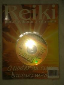 Reiki - O Poder Da Cura Em Suas Mãos ( Revista E Cd )