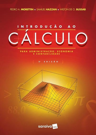 Introdução Ao Cálculo Para Administração, Economia E Co