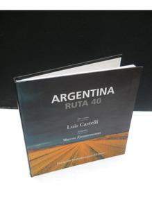 Castelli - Zimmermann - Argentina Ruta 40 - Fotografías