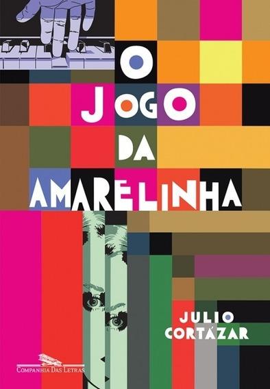 Livro O Jogo Da Amarelinha Julio Cortázar