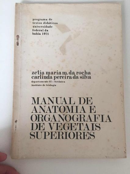 Manual De Anatomia E Organografia De Vegetais Superiores