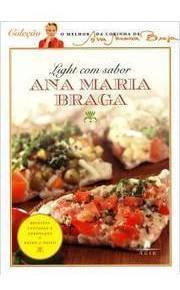 Light Com Sabor Braga, Ana Maria