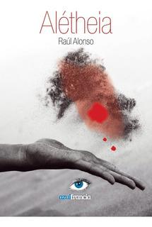 Alétheia, De Raúl Alonso