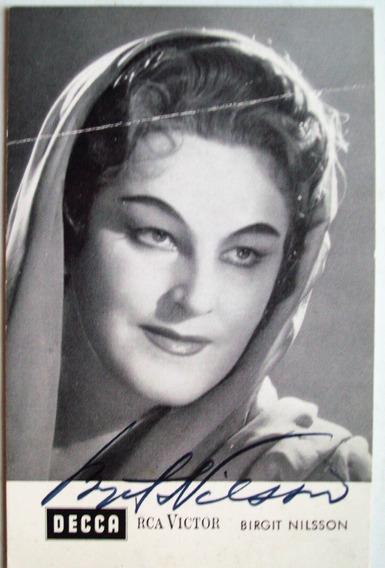 Foto Postal Firmada Birgit Nilsson Soprano Opera