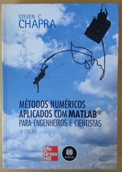 Métodos Numéricos Aplicados Com Matlab® Para Engenheiros