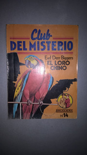 El Loro Chino - Biggers - Novela