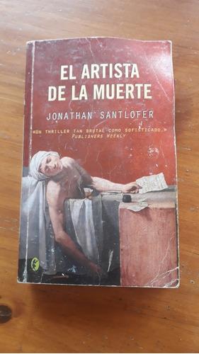 Libro El Artista De La Muerte Jonathan Santlofer Mercado Libre