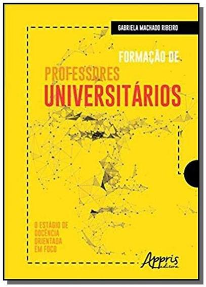 Formação De Professores Universitários: O Estágio De Doc