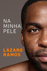 Livro Na Minha Pele - Lázaro Ramos