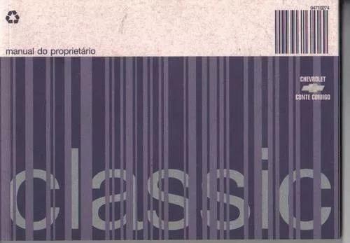 Manual Do Proprietário Classic 2009/10 Gm Original Em Branco