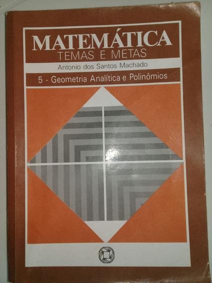 Matematica Temas E Metas Geometria Analítica Volume 5
