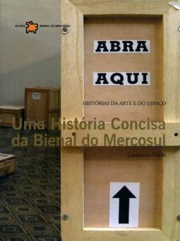 Historia Concisa Da Bienal Do Mercosul, Uma