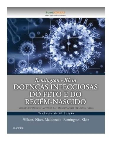 Remington E Klein Doencas Infecciosas Do Feto E Do Recem-nas