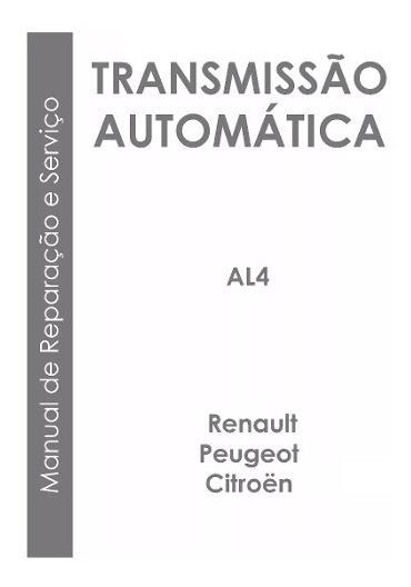 Manual Reparação Câmbio Al4 Renault Peugeot Citroën Impr