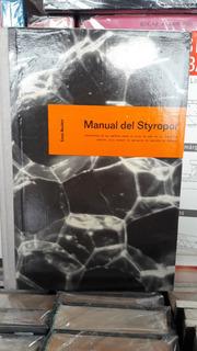 Manual De Styropor. Ernst Neufert. Editorial Herder.