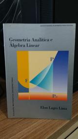 Geométrica Analítica E Algebra Linear + Analise Real Vol 1